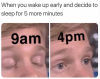 the-whole-day-when-you-wake-up-early-and-decide-to-sleep-for-5-more-minutes-blinking-white-guy.png