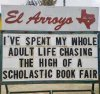 sign-that-reads-ive-spent-my-whole-adult-life-chasing-the-high-of-a-scholastic-book-fair.jpeg